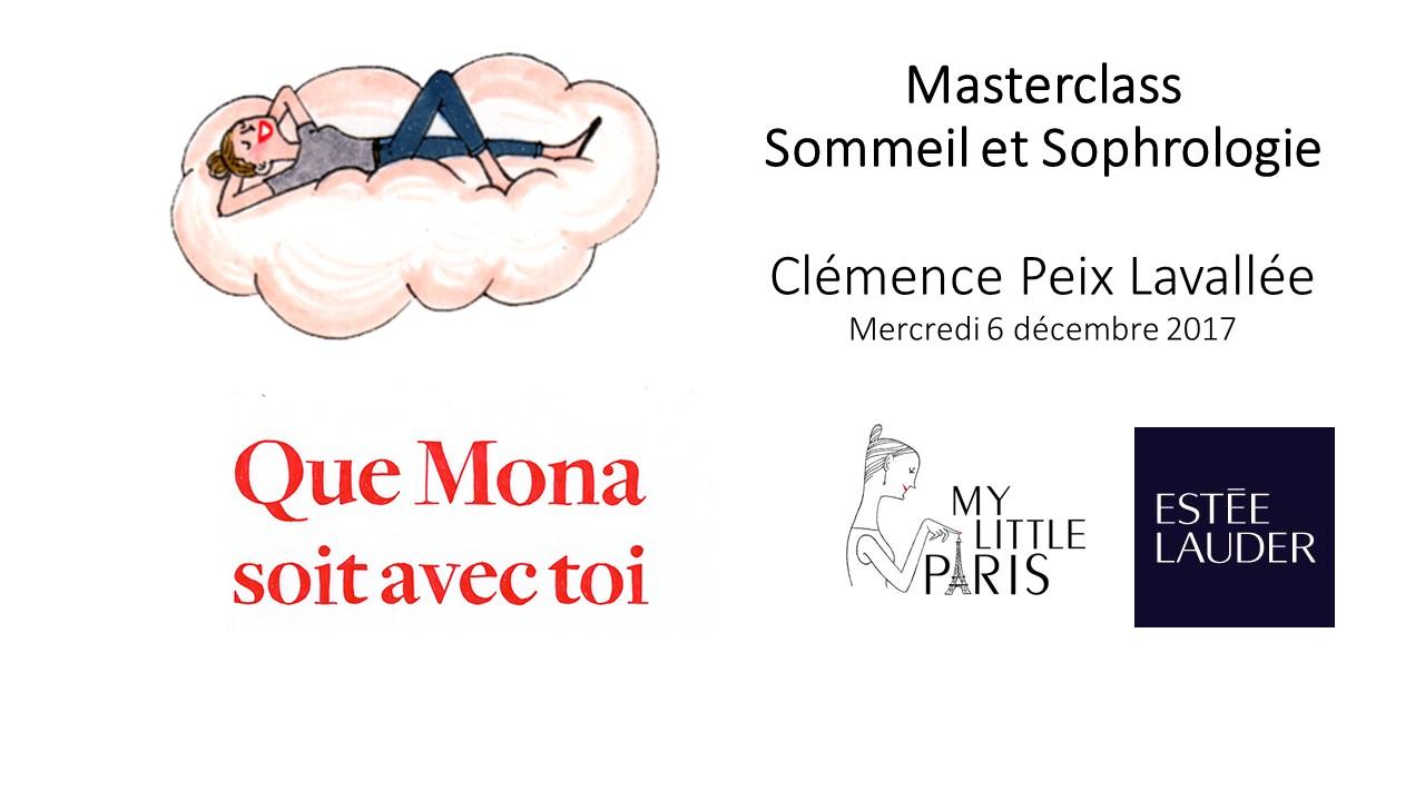 Masterclass Sommeil Sophrologie Mona My little Paris Estée Lauder Clémence Peix Lavallée